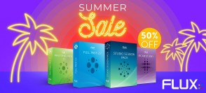 Flux Summer Sale: 50% auf VS3 Full Pack 2.2 und Mastering Pack 1.1
