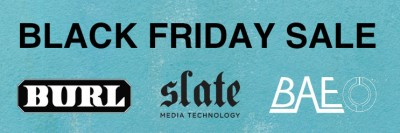 BAE, Slate MT und Burl Black Friday Sale